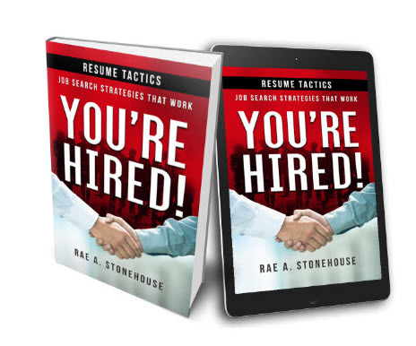 You're Hired! Resume Tactics Job Search Strategies That Work book by Rae A. Stonehouse